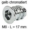Eindrehmuffe mit Abdeckrand - gelb chromatiert Innengewinde M8 - Länge 17 mm