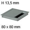 Kabeldurchführung Tisch G11S gerader Deckel 80 x 80 mm Exit G11S 13 alu - 80x80x13,5 mm