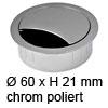 Kabeldurchlass ø 60mm - chrom poliert Kabelauslass 60 mm chrom poliert