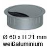 Kabeldurchlass ø 60mm - weißaluminium Kabelauslass 60 mm weißalu / RAL 9006