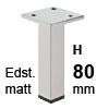 Möbelfüße Edelstahl gebürstet H 80 mm Edelst. Fuß matt 80 mm