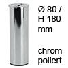 Möbelfuß H 180 / Ø 80 mm, verchromt poliert Stahlfuß chrom pol. + Gew.Loch M8 - 180/80